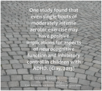 moderate exercise can have positive effects on children with ADHD