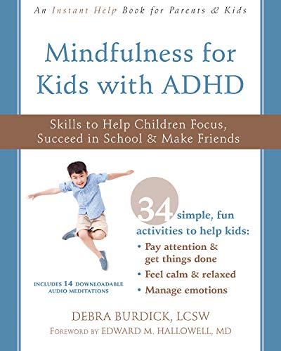 Adhd Parenting 4 Mindfulness Techniques >> Mindfulness For Kids With Adhd The Brain Lady